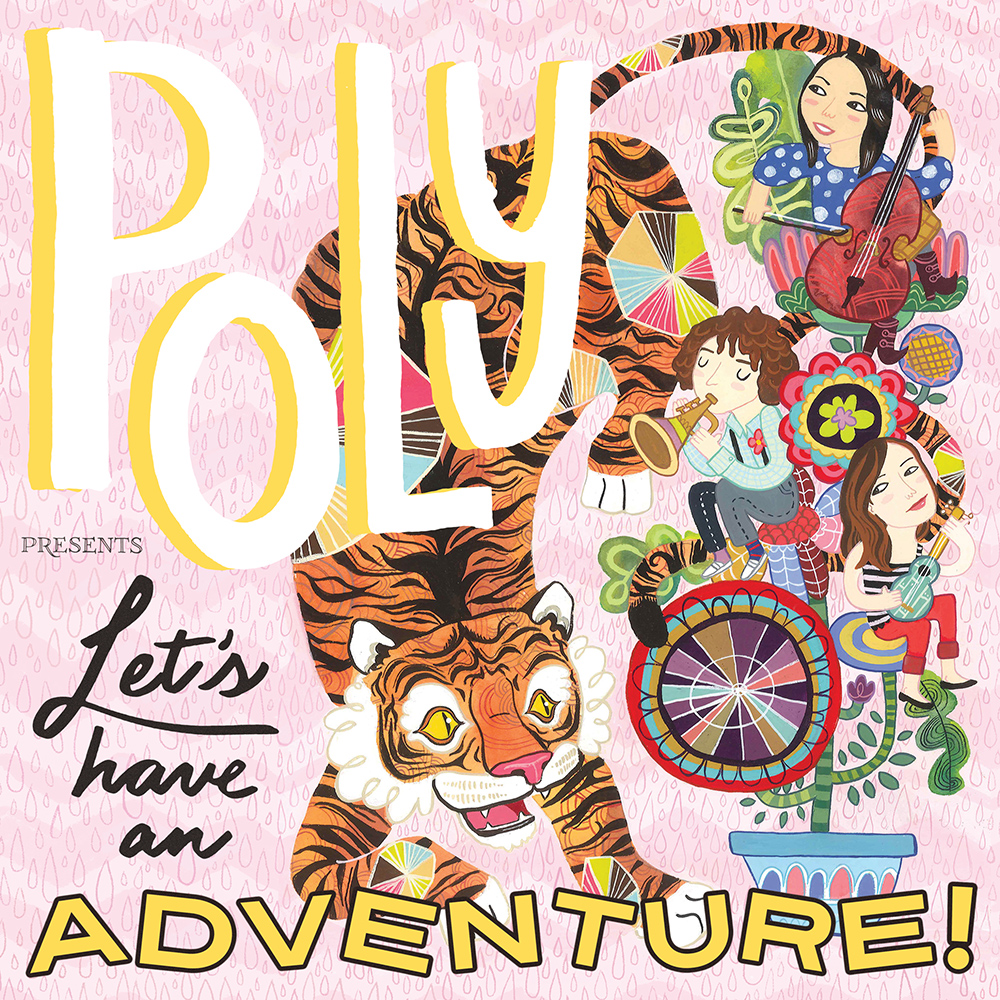 POLY presents Let's Have An Adventure